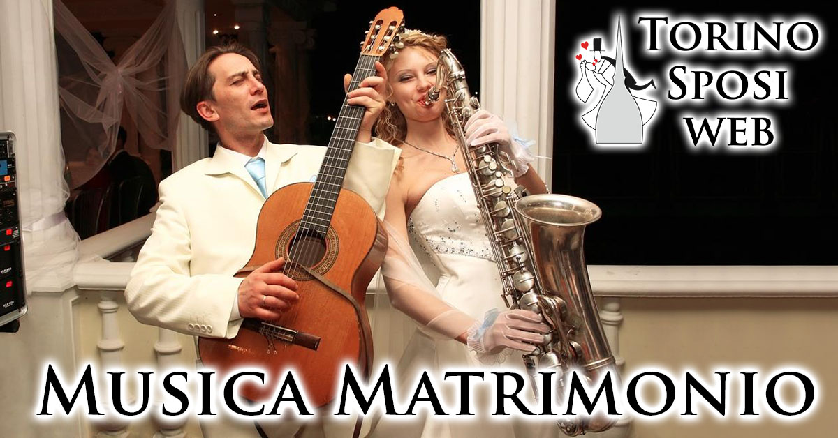 1b9e68c76d1e Musica Matrimonio a Torino e in Piemonte
