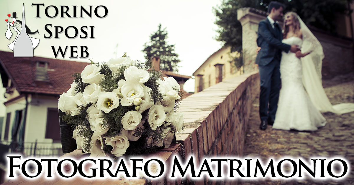 Fotografo Video Matrimonio a Torino e in Piemonte
