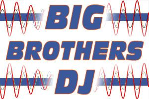 BIG BROTHERS DJ