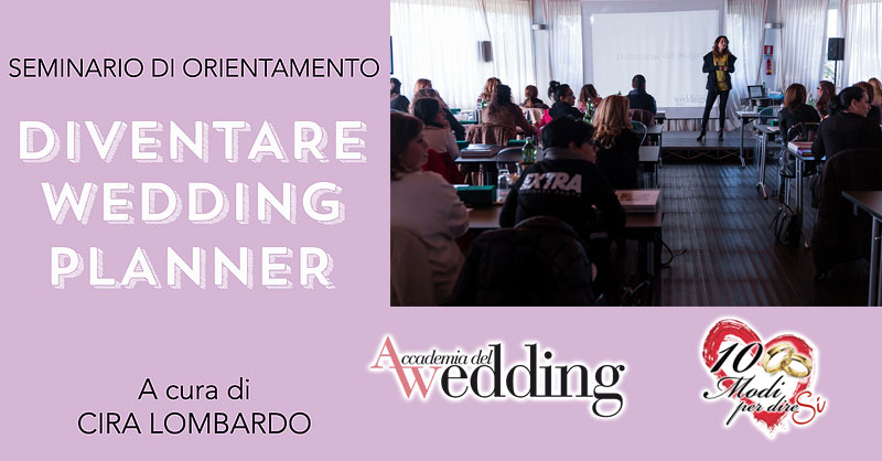 Diventare Wedding Planner  Seminario Weddings Luxury